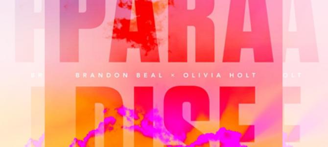"""Ouça """"Paradise"""", parceria entre Olivia Holt e Brandon Beal"""